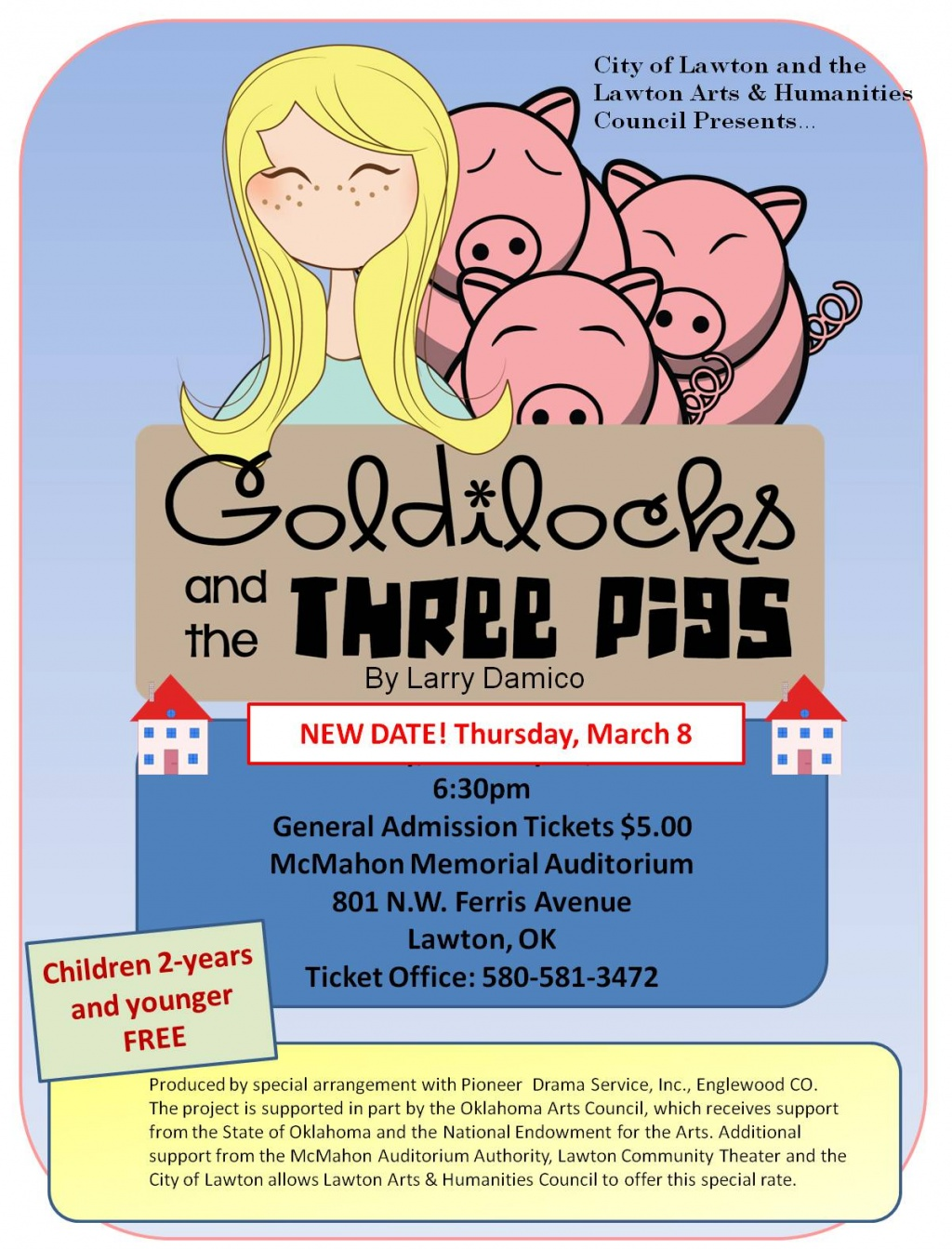 New date for Goldilocks and the Three Pigs