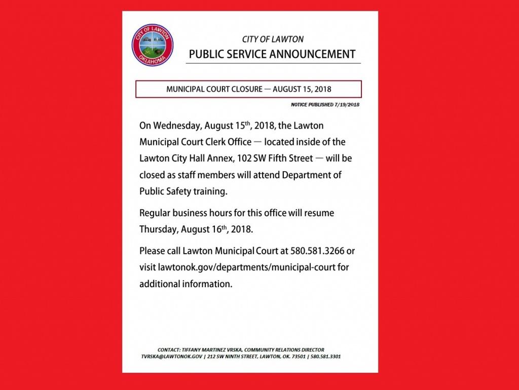 PSA: Municipal Court Closure, Aug  15 | LawtonOK gov